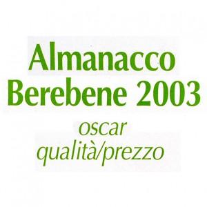 Almanacco del bere bene 2003 - Il Bacco Oscar qualità / prezzo