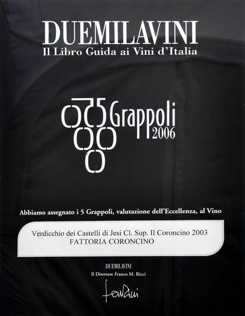 Coroncino 2003: 5grappoli A.I.S. 2006
