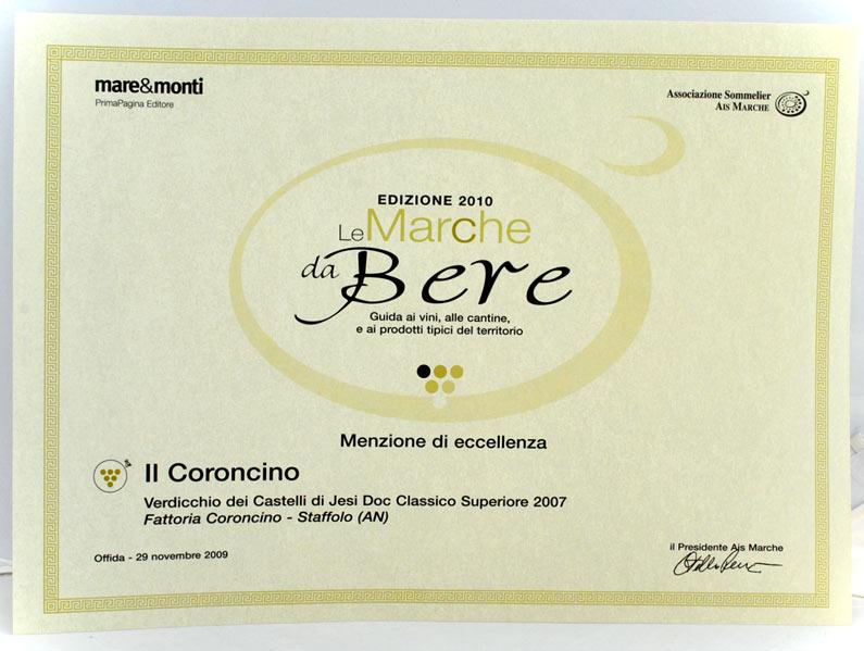 Il Coroncino 2007: Menzione d'eccellenza ne 'Le Marche da Bere 2010'