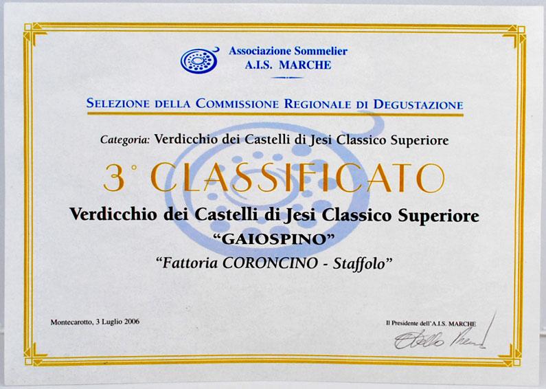 Attestato: Gaiospino classificato terzo alla degustazione del 2006