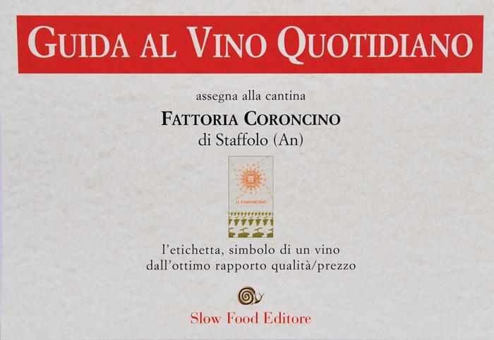 IL CORONCINO 2003 – premio Slow Food per l'ottimo rapporto qualita'/prezzo